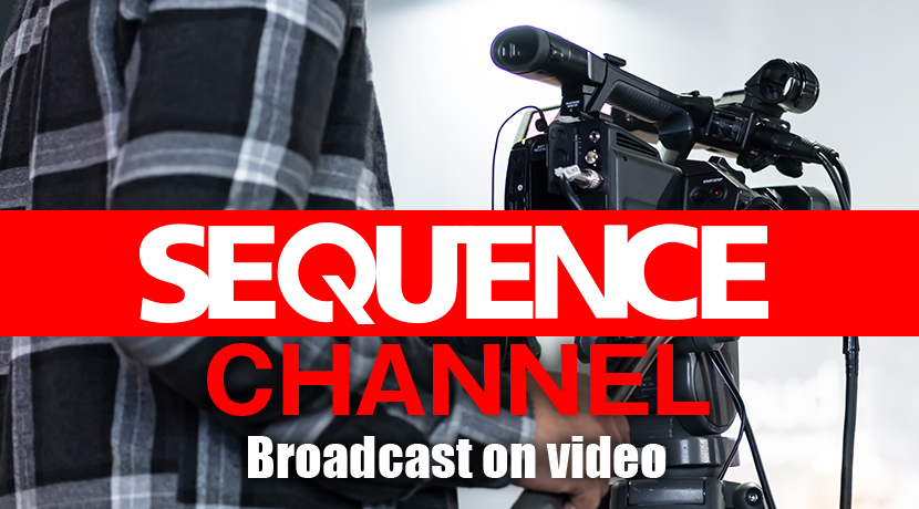 SEQUENCE CHANNEL